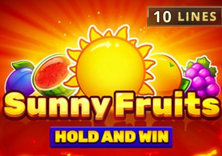 Sunny Fruits: Hold and Win Slot